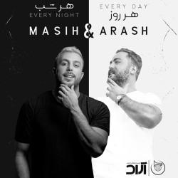 Masih & Arash AP - Har Rooz Har Shab