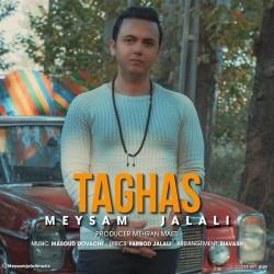 Meysam Jalali - Taghas