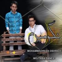 Mohammadreza Oshrieh Ft Mojtaba Saneiee - Nagoo Miram