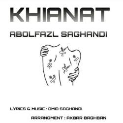Abolfazl Saghandi - Khianat