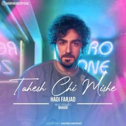 Hadi Farjad - Tahesh Chi Mishe