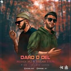 Hesam Steps & Mehdi M2 - Dardo Del