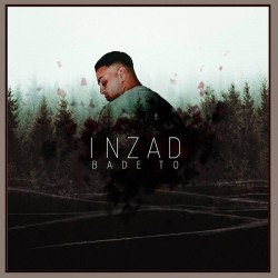 Inzad - Bade To