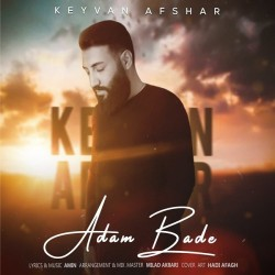 Keyvan Afshar - Adam Bade