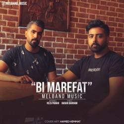 Mel Band - Bi Marefat