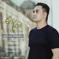 Milad Barati - Bazi Roozegar