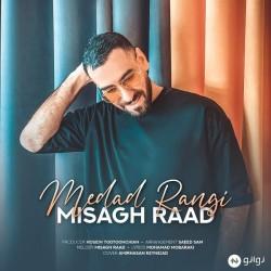 Misagh Raad - Medad Rangi