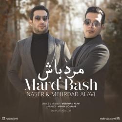 Naser Alavi & Mehrdad Alavi - Mard Bash