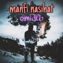 Omid FB - Manfi Nasihat