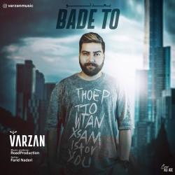 Varzan - Bade To