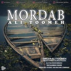 Ali Toomeh - Mordab