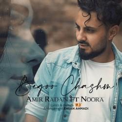 Amir Radan - Begoo Chashm