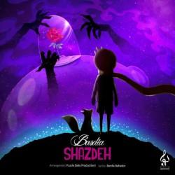 Bardia Bahador - Shazdeh