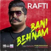 Behnam Bani - Rafti