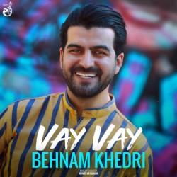 Behnam Khedri - Vay Vay