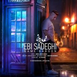 Ebi Sadeghi - Name Baroon