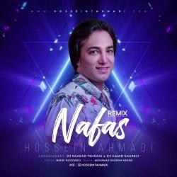 Hossein Ahmadi - Nafas ( Remix )