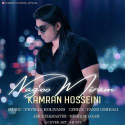 Kamran Hosseini - Nagoo Miram
