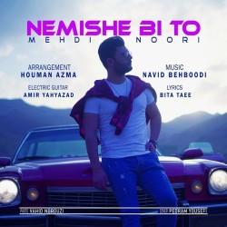 Mehdi Noori - Nemishe Bi To