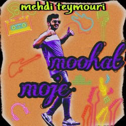 Mehdi Teymouri - Moje Moohat