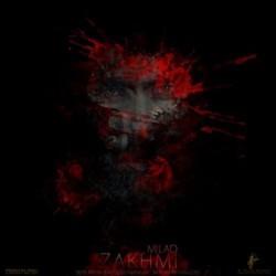 Milad - Zakhmi