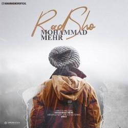 Mohammad Mehr - Rad Sho