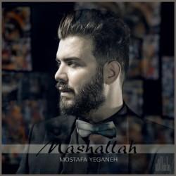 Mostafa Yeganeh - Mashallah