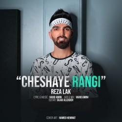Reza Lak - Cheshaye Rangi