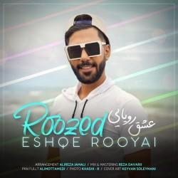 Roozed - Eshghe Royaei