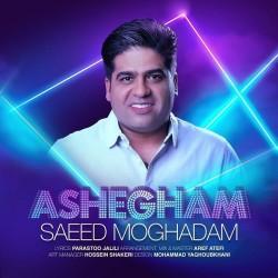 Saeed Moghadam - Ashegham