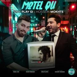 Sina PlayG Ft Hossein Mokhte - Motel Qu