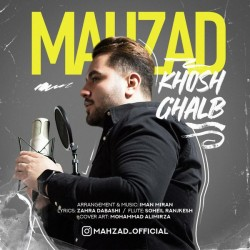 Mahzad - Khosh Ghalb