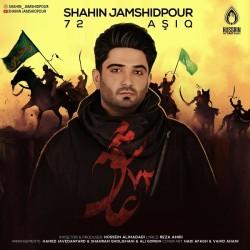 Shahin Jamshidpour - 72 Ashiq