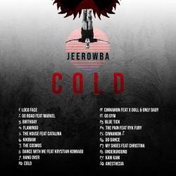 Jeerowba - Cold