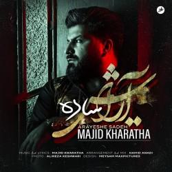 Majid Kharatha - Arayeshe Sadeh