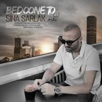 Sina Sarlak - Bedoone To