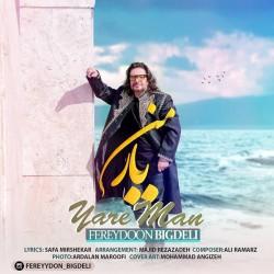Fereydoon Bigdeli - Yare Man