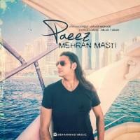 Mehran Masti - Paeiz