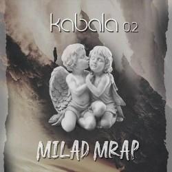 Milad Mrap - Kabala 0.2