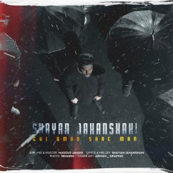 Shayan Jahanshahi - Chi Oomad Sare Man