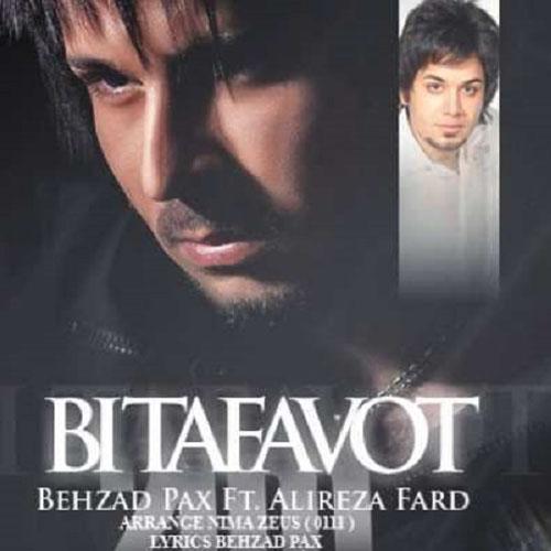Behzad Pax Ft Alireza Fard – Bi Tafavot