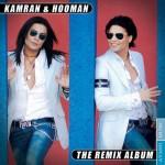 Kamran & Hooman – The Remix Album