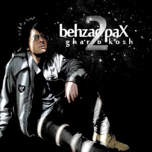 Behzad Pax – Gharib Kosh 2