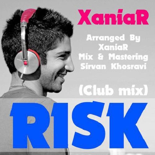 Xaniar – Risk ( Club Mix )