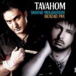 Behzad Pax Ft Shahab Moghadam - Tavahom