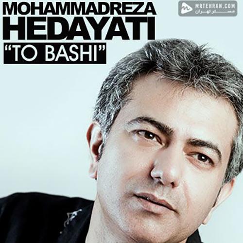 Mohammadreza Hedayati – To Bashi