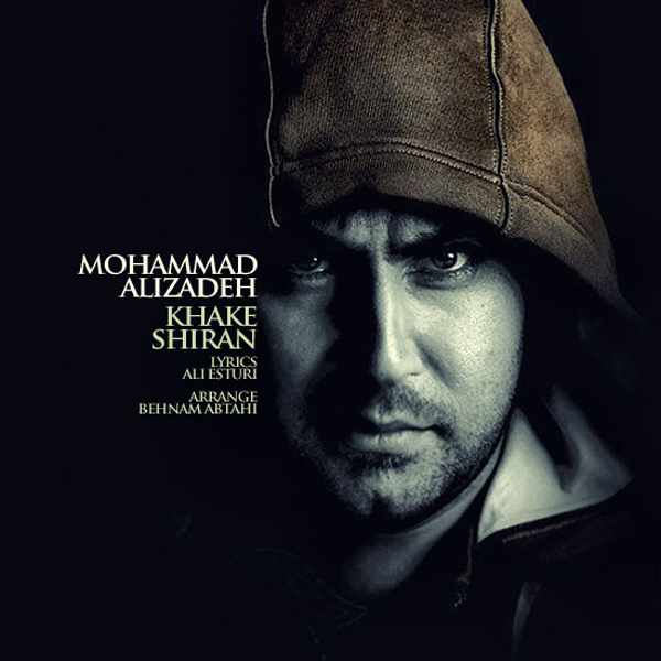 Mohammad Alizadeh - Khake Shiran