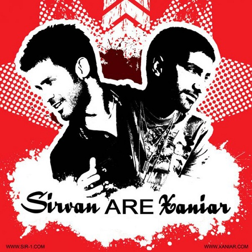 Sirvan Khosravi Ft Xaniar - Are