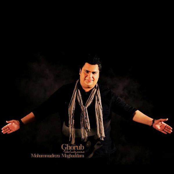 Mohammadreza Moghaddam – Ghoroob