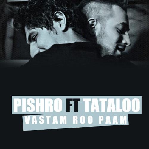 Reza Pishro Ft Amir Tataloo – Vastam Roo Paam